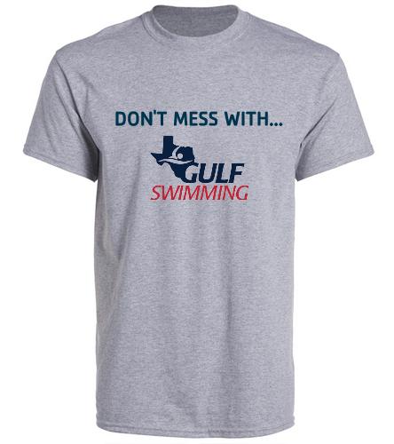Don't Mess Adult Shirt - SwimOutlet Unisex Cotton Crew Neck T-Shirt