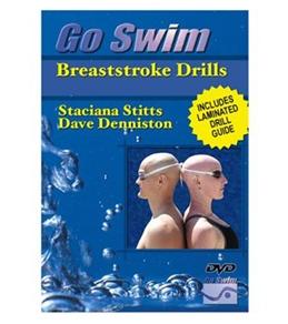 Go Swim Breaststroke Drills with Dave Denniston & Staciana Stitts