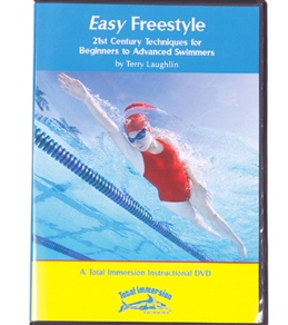 Easy Freestyle: 21st Century Techniques for Beginners to Advanced Swimmers