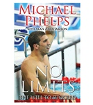 Michael Phelps No Limits: The Will to Succeed  Paperback