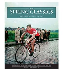 The Spring Classics Book by Bouvet, Brunel, Callewaert, et al.