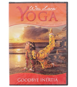 Wai Lana Yoga Hello Fitness Goodbye Inertia DVD
