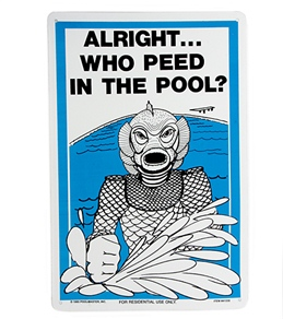 "Poolmaster ""Urine Detector"" 12"" X 18"" Sign"