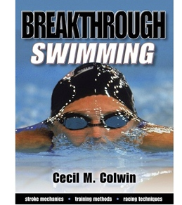 Breakthrough Swimming by Cecil M. Colwin