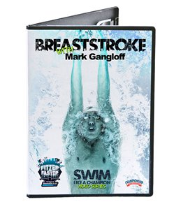Swim Like a Champion - Breaststroke DVD with Mark Gangloff by the Fitter & Faster Swim Tour