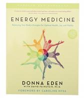 Energy Medicine: Balancing Your Body's Energies for Optimal Health, Joy[CO