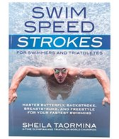 Velo Press Swim Speed Strokes for Swimmers and Triathletes