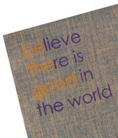 Affirmats Believe There is Good in the World Mat