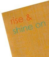 Affirmats Rise and Shine On